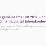 Einladung zur DIV 2020 und nachhaltig.digital Jahreskonferenz